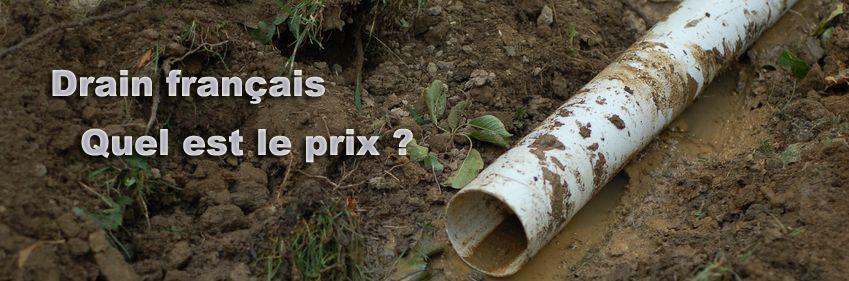 Prix drain francais for Combien coute un drain francais